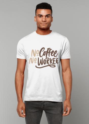No Coffee No Workee T-Shirt papa65