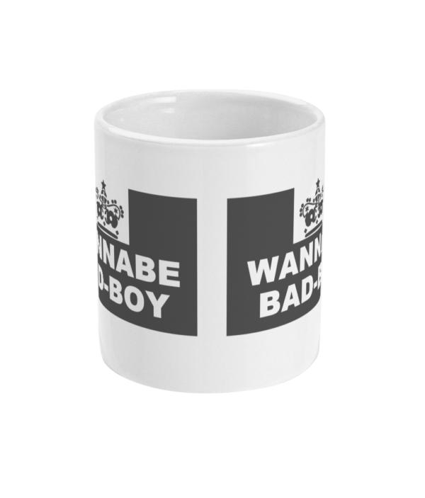 11oz Mug wannabe bad boy Naughty Clothes