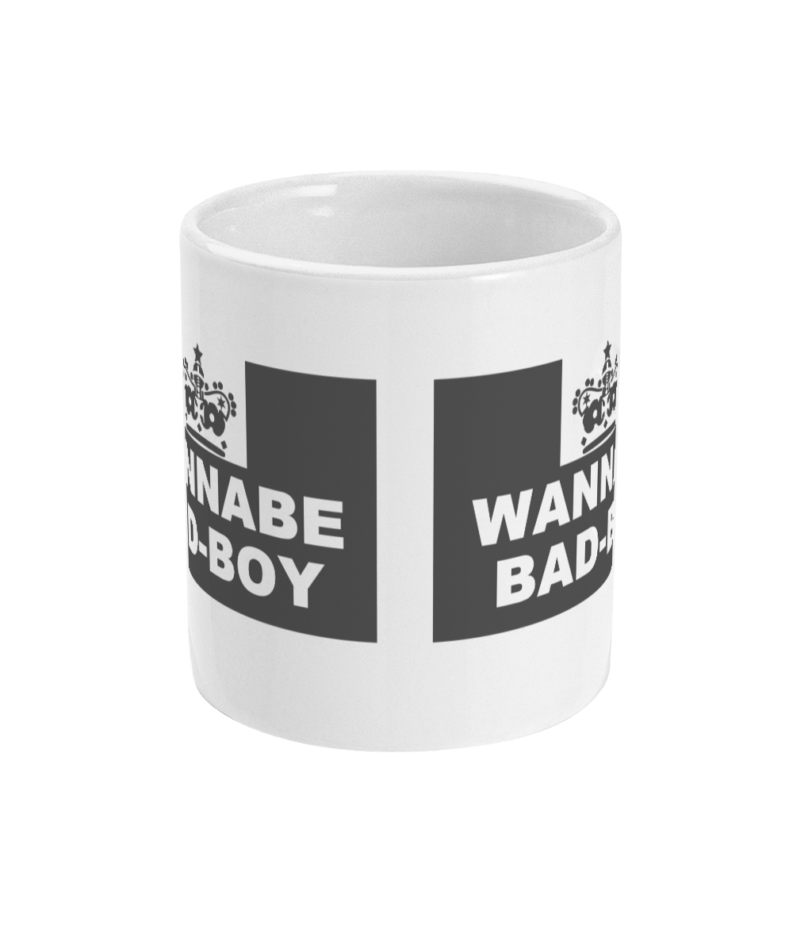 11oz Mug wannabe bad boy Naughty Clothes
