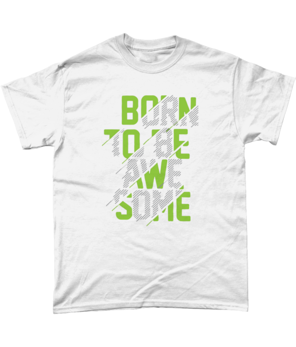 Adults Born to be awesome t shirt papa65